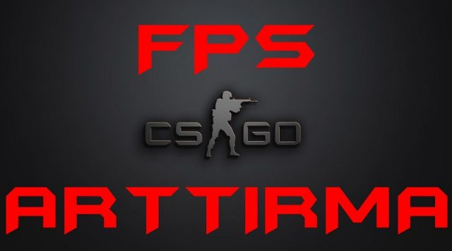 cs-go-fps-arttırma