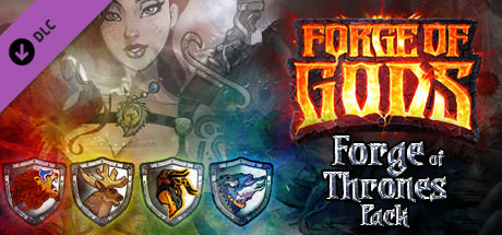 Forge of Gods Forge of Thrones Pack