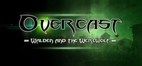Overcast Walden and the Werewolf
