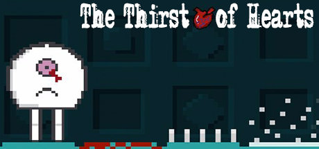 The Thirst of Hearts